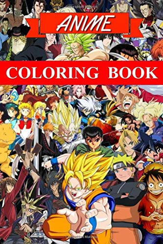 Anime Coloring book: Mixed anime characters - For kids and adults - childhood nostalgia