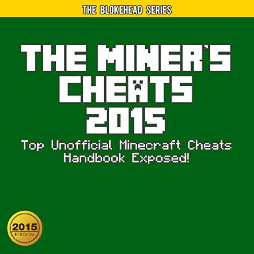 The Miner's Cheats 2015 audiobook cover art
