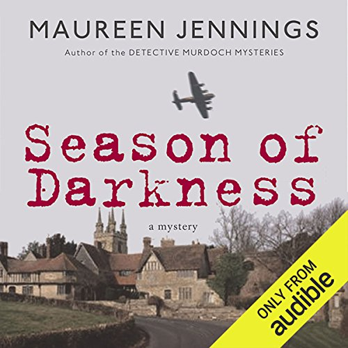 Season of Darkness                   By:                                                                                                                                 Maureen Jennings                               Narrated by:                                                                                                                                 Tom Craig                      Length: 10 hrs and 12 mins     11 ratings     Overall 3.5