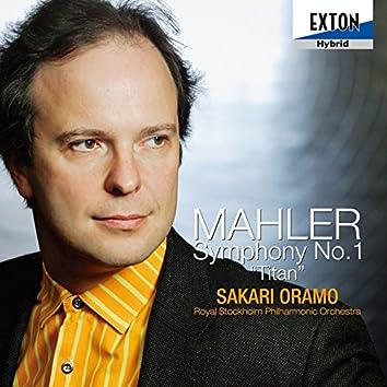 """Mahler: Symphony No. 1, """"Titan"""""""