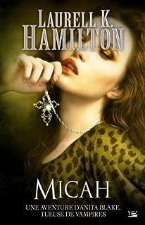 Anita Blake 13 Micah by LAURELL K. HAMILTON (May 16,2011)