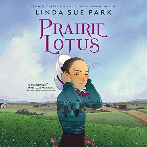 Prairie Lotus Audiobook By Linda Sue Park cover art