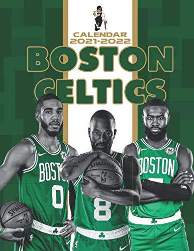 Boston Celtics Calendar 2021-2022: Monthly Calendar 2021-2022 for Fans