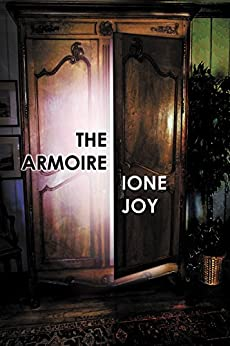 The Armoire by [Ione Joy]