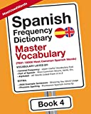 Spanish Frequency Dictionary - Master Vocabulary: 7501-10000 Most Common Words (Spanish-English)