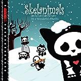 Skelanimals Volume 1: It's a Wonderful Afterlife HC