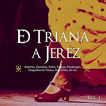 De Triana a Jerez Vol. 1