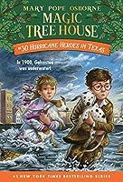 Hurricane Heroes in Texas (Magic Tree House (R))