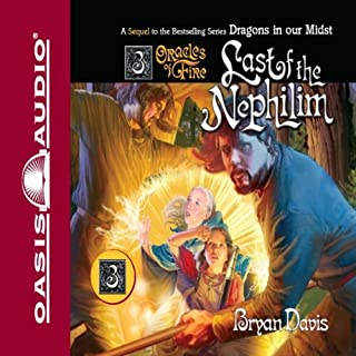 The Last of the Nephilim     Oracles of Fire, Book 3              By:                                                                                                                                 Bryan Davis                               Narrated by:                                                                                                                                 Peter Sandon                      Length: 13 hrs and 27 mins     Not rated yet     Overall 0.0