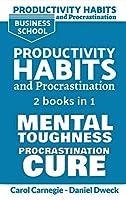 Productivity Habits and Procrastination: 7 Secrets To Set Your Mind To Achieve Money And Success + 7 Secrets to Develop your Mind and Achieve your Dreams