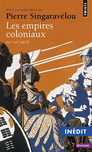 Les Empires coloniaux. XIXe-XXe siècle