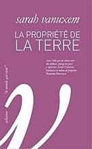 La Propriété de la terre (Domaine sauvage) (French Edition)
