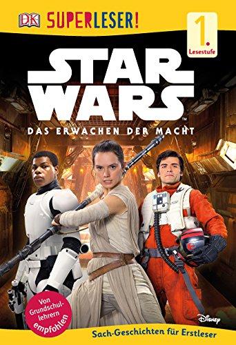 SUPERLESER! Star Wars™ Das Erwachen der Macht: 1. Lesestufe Sach-Geschichten für Leseanfänger