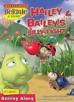 Hailey & Bailey's Silly Fight [DVD]
