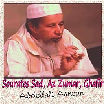 Sourates Sad, Az Zumar, Ghafir (Quran)