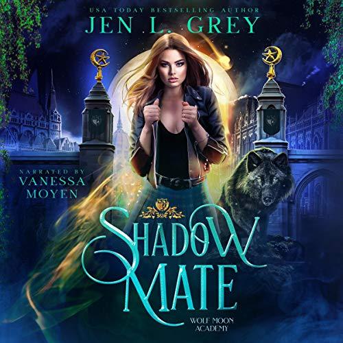 Shadow Mate: Wolf Moon Academy, Book 1