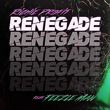 Renegade (feat. Feezle Man)