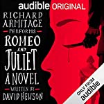 Romeo and Juliet: A Novel