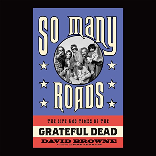 So Many Roads: Englishtown, NJ, Sept 3, 1977  audiobook cover art