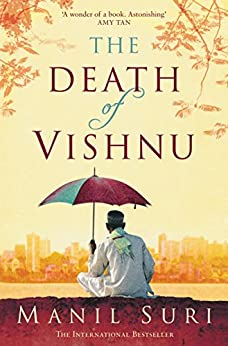 The Death of Vishnu by [Manil Suri]