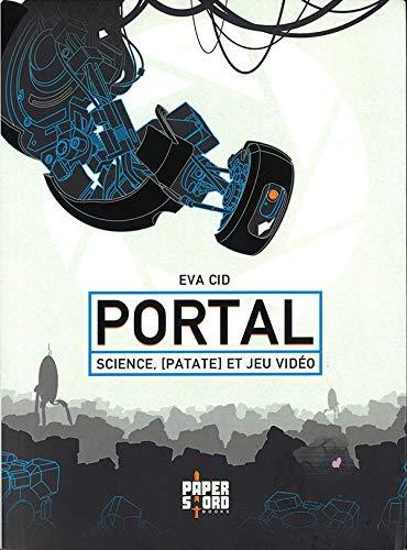 Portal : Science, [Patate] et Jeu Vidéo