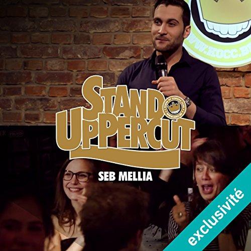 Stand UpPercut : Seb Mellia Titelbild