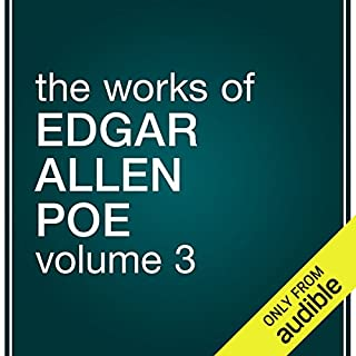 The Works of Edgar Allan Poe, Volume 3                   By:                                                                                                                                 Edgar Allan Poe                               Narrated by:                                                                                                                                 Tim Habeger                      Length: 12 hrs and 8 mins     33 ratings     Overall 3.4