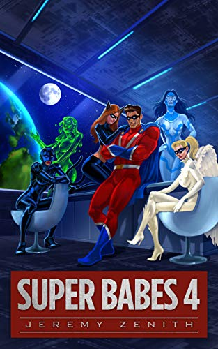 Super Babes 4: A Superhero LitRPG Adventure (English Edition)