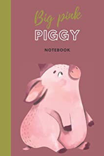Big Pink Piggy Notebook: Blank Lined Journal, piggy bank for you or what size do you wear?