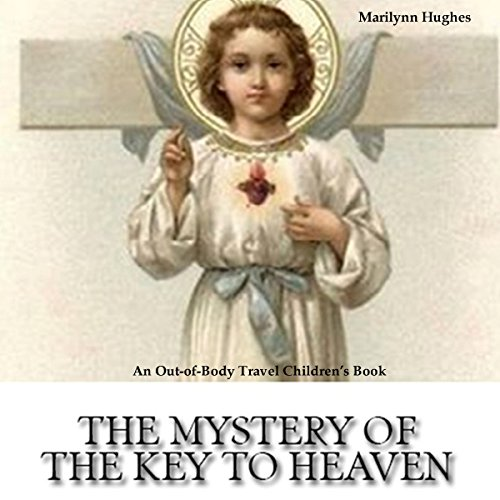 The Mystery of the Key to Heaven audiobook cover art