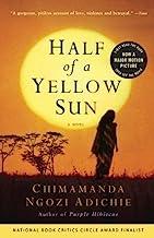 Half of a Yellow Sun by Adichie, Chimamanda Ngozi (2007) Paperback