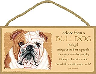 """SJT ENTERPRISES, INC. Advice from a Bulldog 5"""" x 10"""" MDF Wood Plaque Sign Licensed from Your True Nature (SJT67520)"""