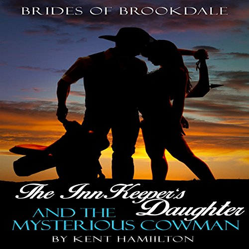 The InnKeeper's Daughter and the Mysterious Cowman audiobook cover art