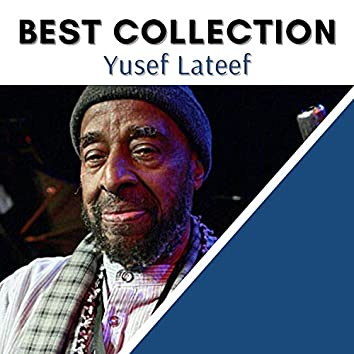 Best Collection Yusef Lateef