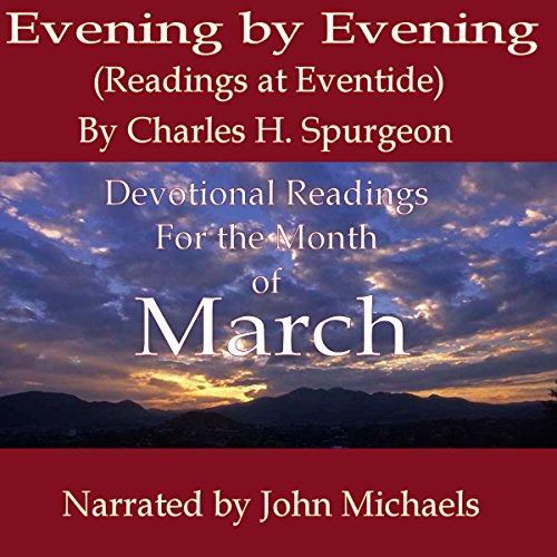 Evening by Evening (Readings for the Month of March) audiobook cover art