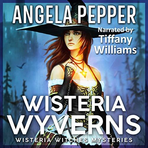 bd96c60b26 Wisteria Wyverns Audiobook | Angela Pepper | Audible.com.au