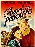 El Angel y El Pistolero
