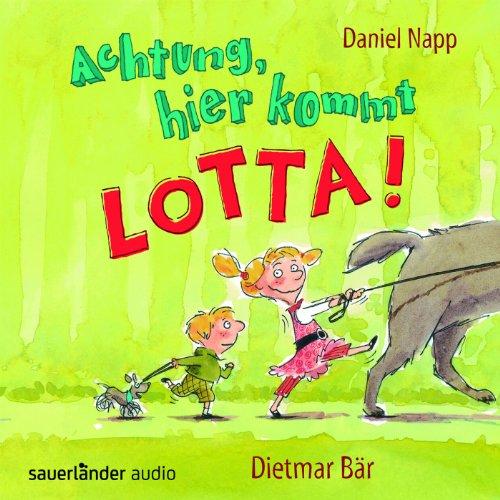 Achtung, hier kommt Lotta! Titelbild