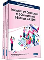 Handbook of Research on Innovation and Development of E-Commerce and E-Business in ASEAN, 2 volume