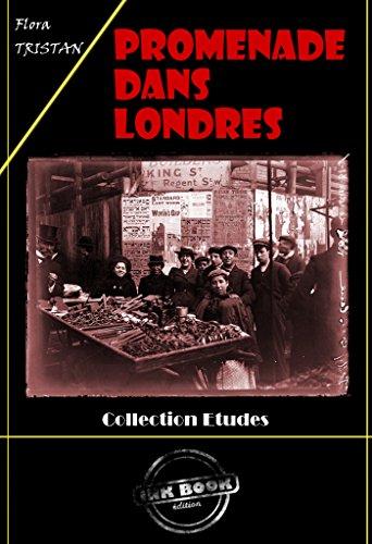 Promenade dans Londres: édition intégrale