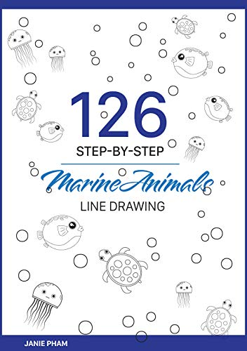 MarineAnimals Line Drawing: 126 STEP-BY-STEP Goldfish, Discus, Dolphin, Cuttle, Shark...: Draw the...