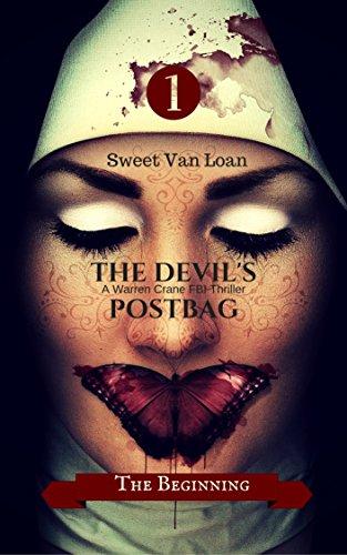 The Devil's Postbag: The Beginning (A Warren Crane FBI Thriller Book 1) (English Edition)