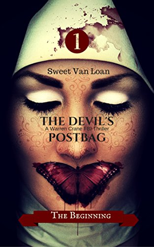 The Devil's Postbag: The Beginning (A Warren Crane FBI Thriller Book 1) (English Edition)