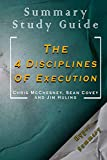 Summary And Study guide The 4 Disciplines of Execution Sean Covey, Jim Huling and Chris McChesney: Hyper Summary