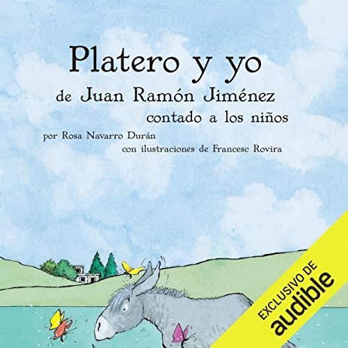 Couverture de Platero y yo contado a los niños (Narración en Castellano) [Platero and I Counted Children]