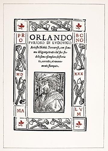 Ariosto: Orlando Furioso. /Ntitle Page of A 1530 Venetian Edition of Ludovico Ariosto'S 'Orlando Furioso ' with A Woodcut Portrait of The Author. Kunstdruck (45,72 x 60,96 cm)