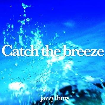 Catch The Breeze
