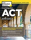 Cracking the ACT with 6 Practice Tests, 2019 Edition: 6 Practice Tests + Content Review + Strategies (College...