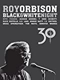 Roy Orbison: Black  White Night 30
