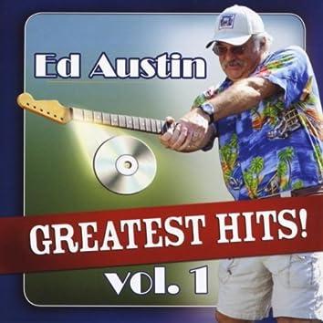 Ed Austin's Greatest Hits! Vol. 1